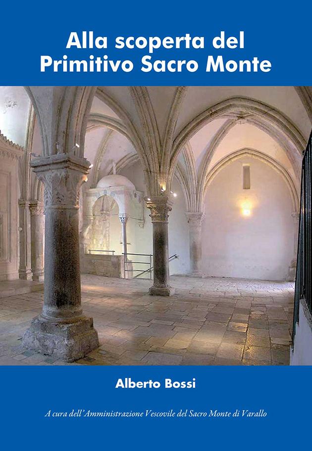 Alla scoperta del primitivo Sacro Monte – Libro