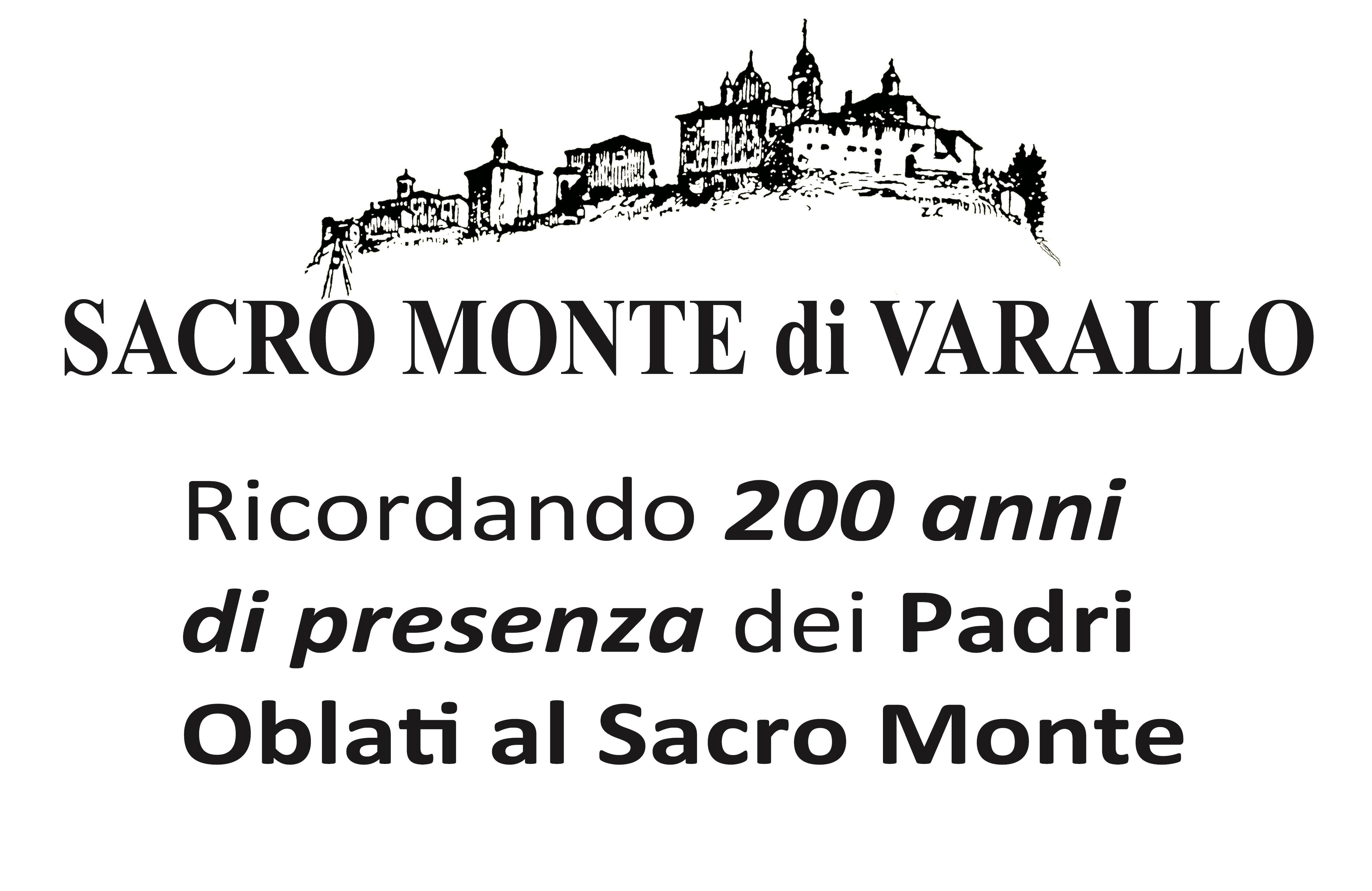 200 anni di presenza dei Padri Oblati al Sacro Monte!